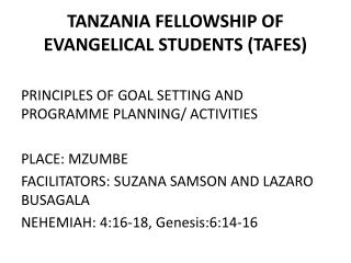 TANZANIA FELLOWSHIP OF EVANGELICAL STUDENTS (TAFES)