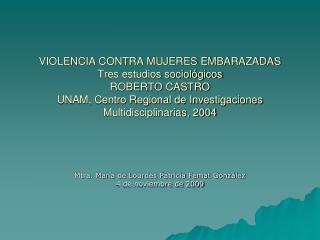 Mtra. María de Lourdes Patricia Femat González 4 de noviembre de 2009
