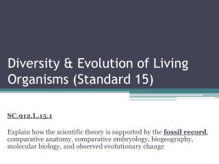 Diversity & Evolution of Living Organisms (Standard 15)