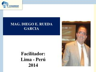 MAG. DIEGO E. RUEDA GARCIA