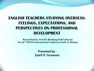 ENGLISH TEACHERS STUDYING OVERSEAS: