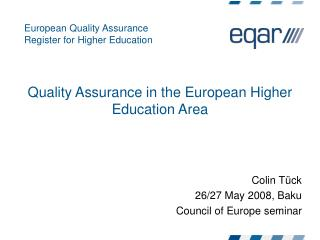 Quality Assurance in the European Higher Education Area