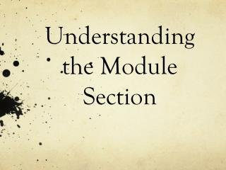 Understanding   the  Module Section