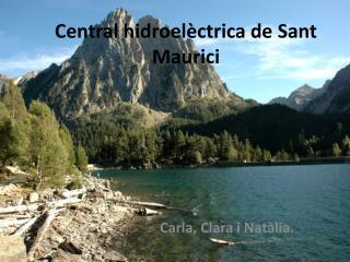 Central hidroelèctrica de Sant Maurici