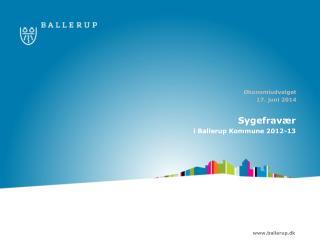 Sygefravær i Ballerup Kommune 2012-13