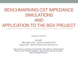 Benchmarking CST impedance simulations  and  application  to the BGV project