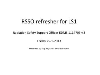 Radiation Safety Support Officer EDMS 1114705 v.3 Friday 25-1-2013