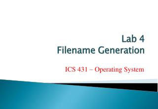 Lab  4 Filename Generation