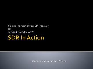 SDR In Action