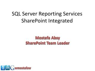 SQL Server Reporting Services SharePoint Integrated