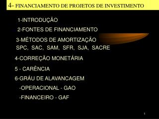 4-  FINANCIAMENTO DE PROJETOS DE INVESTIMENTO