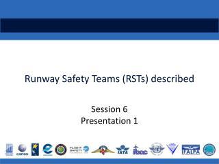 Runway  S afety Teams (RSTs) described