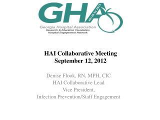 HAI Collaborative Meeting September 12, 2012