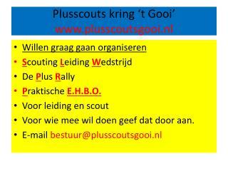 Plusscouts kring 't Gooi' plusscoutsgooi.nl