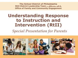 Understanding Response to Instruction and Intervention ( RtII )