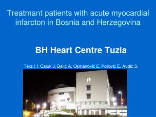 Treatmant patients with acute myocardial infarcton in Bosnia and Herzegovina