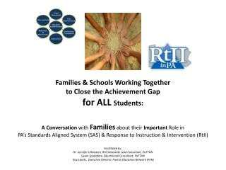 Families &  Schools Working Together  to  Close the Achievement Gap  for  ALL  Students: