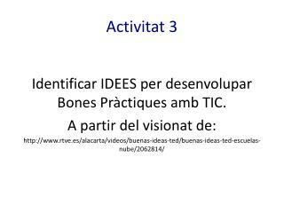 Activitat 3