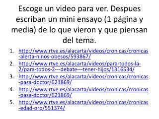 rtve.es/alacarta/videos/cronicas/cronicas-alerta-ninos-obesos/593867/