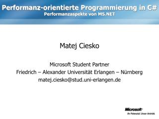 Performanz-orientierte Programmierung in C Performanzaspekte von MS