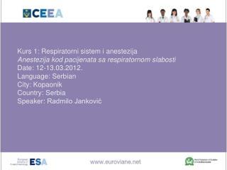 Kurs 1 :  Respiratorni sistem i anestezija Anestezija kod pacijenata sa respiratornom slabosti