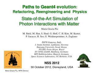 Paths  to Geant4  evolution : Refactoring ,  Reengineering  and   Physics