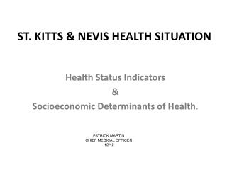 ST. KITTS & NEVIS HEALTH SITUATION
