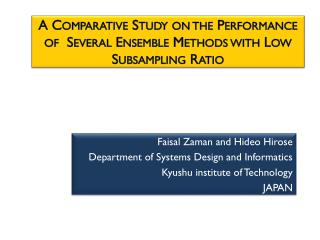 A Comparative Study on the Performance of  Several Ensemble Methods with Low  Subsampling  Ratio