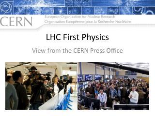 LHC First Physics