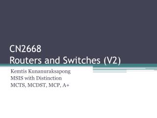 CN2668 Routers and  Switches (V2)