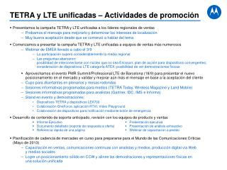 Presentamos la campa�a TETRA y LTE unificadas a los l�deres regionales de ventas