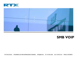 SMB VOIP