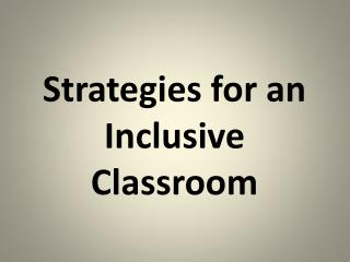 Strategies for an Inclusive Classroom
