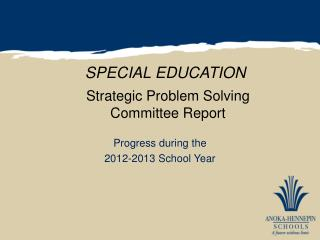 Strategic Problem Solving Committee Report