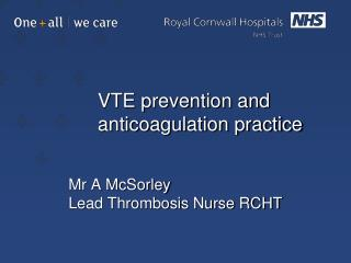 VTE prevention and anticoagulation practice