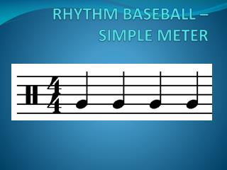 RHYTHM BASEBALL – SIMPLE METER