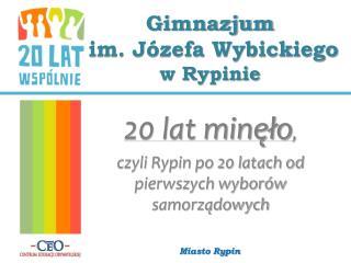 Gimnazjum  im. Józefa Wybickiego  w Rypinie