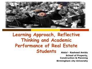 Learning Approach, Reflective Thinking and Academic Performance of Real Estate Students
