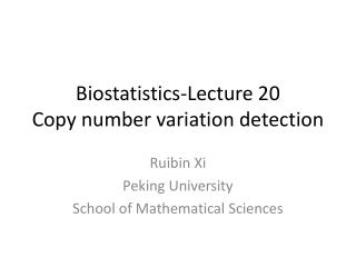 Biostatistics-Lecture  20 Copy number variation detection