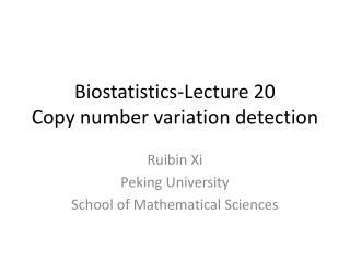 Biostatistics-Lecture  20 Copy number variation detection