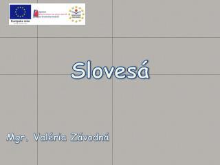 Sloves�