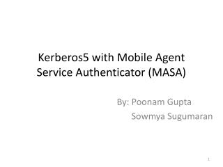 Kerberos5 with Mobile Agent Service Authenticator (MASA)