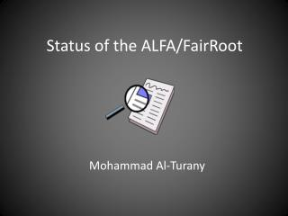 Status of the ALFA/ FairRoot