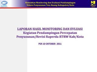Laporan Hasil  Monitoring  dan Evluasi