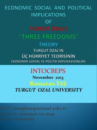 INTOCBEPS November   2013  Ramazan TAŞ TURGUT  OZAL UNIVERSITY Mail:  rtas@turgutozal.tr