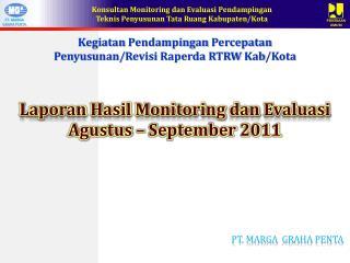 Kegiatan Pendampingan Percepatan Penyusunan / Revisi Raperda  RTRW  Kab /Kota