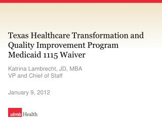 Texas Healthcare Transformation and Quality Improvement Program Medicaid 1115 Waiver