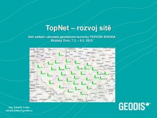 TopNet  – rozvoj  sítě