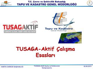 TUSAGA-Aktif Çalışma Esasları