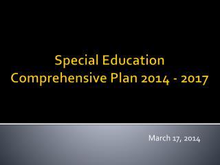 Special Education Comprehensive Plan 2014 - 2017